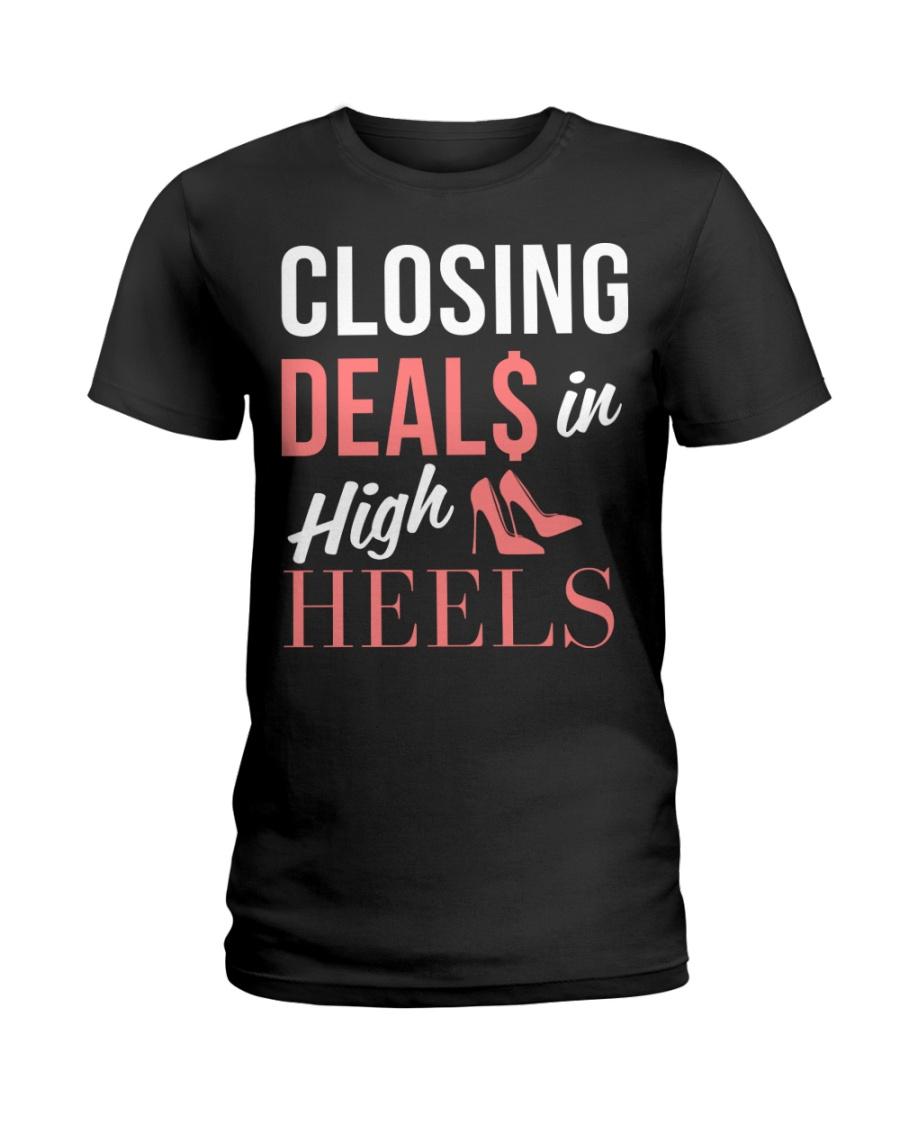 Realtor - Closing Deals In High Heels Ladies T-Shirt