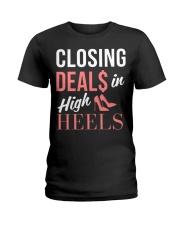 Realtor - Closing Deals In High Heels Ladies T-Shirt front