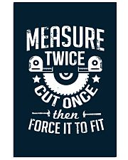 Carpenter Woodworking Measure Twice 11x17 Poster thumbnail