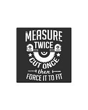 Carpenter Woodworking Measure Twice Square Magnet thumbnail