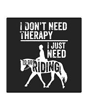 Horse I Just Need To Go Riding Square Coaster thumbnail