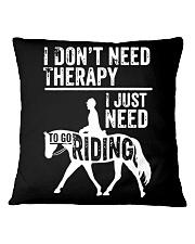 Horse I Just Need To Go Riding Square Pillowcase thumbnail