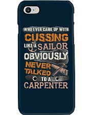 Never Talked To A Carpenter Phone Case thumbnail