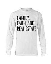 Realtor Realtor Family Faith And Real Estate Long Sleeve Tee thumbnail