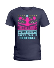 Cheerleading Was Call It Football Ladies T-Shirt tile