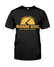 Morning Wood Sawdust Company Classic T-Shirt front