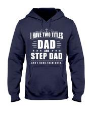 Dad And Step Dad Hooded Sweatshirt thumbnail