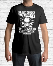 Brave Enough To Become A Carpenter Classic T-Shirt lifestyle-mens-crewneck-front-1