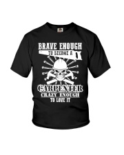 Brave Enough To Become A Carpenter Youth T-Shirt thumbnail
