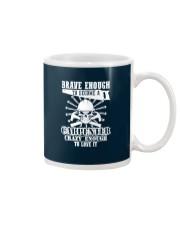 Brave Enough To Become A Carpenter Mug thumbnail