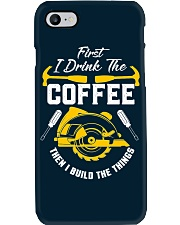 Drink Coffee And Build The Things Phone Case thumbnail