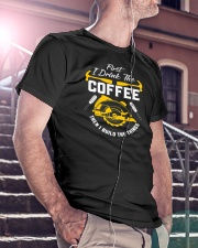Drink Coffee And Build The Things Classic T-Shirt lifestyle-mens-crewneck-front-5
