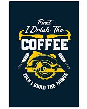 Drink Coffee And Build The Things 11x17 Poster thumbnail