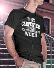 This Carpenter Knows How To Work With This Wood Classic T-Shirt lifestyle-mens-crewneck-front-5