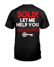 Realtor Sold Let Me Help You Again Classic T-Shirt thumbnail