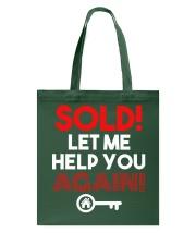 Realtor Sold Let Me Help You Again Tote Bag thumbnail