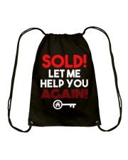 Realtor Sold Let Me Help You Again Drawstring Bag thumbnail
