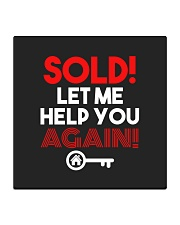 Realtor Sold Let Me Help You Again Square Coaster thumbnail