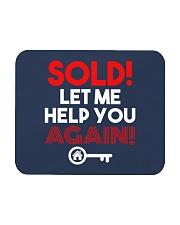 Realtor Sold Let Me Help You Again Mousepad thumbnail