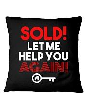 Realtor Sold Let Me Help You Again Square Pillowcase thumbnail