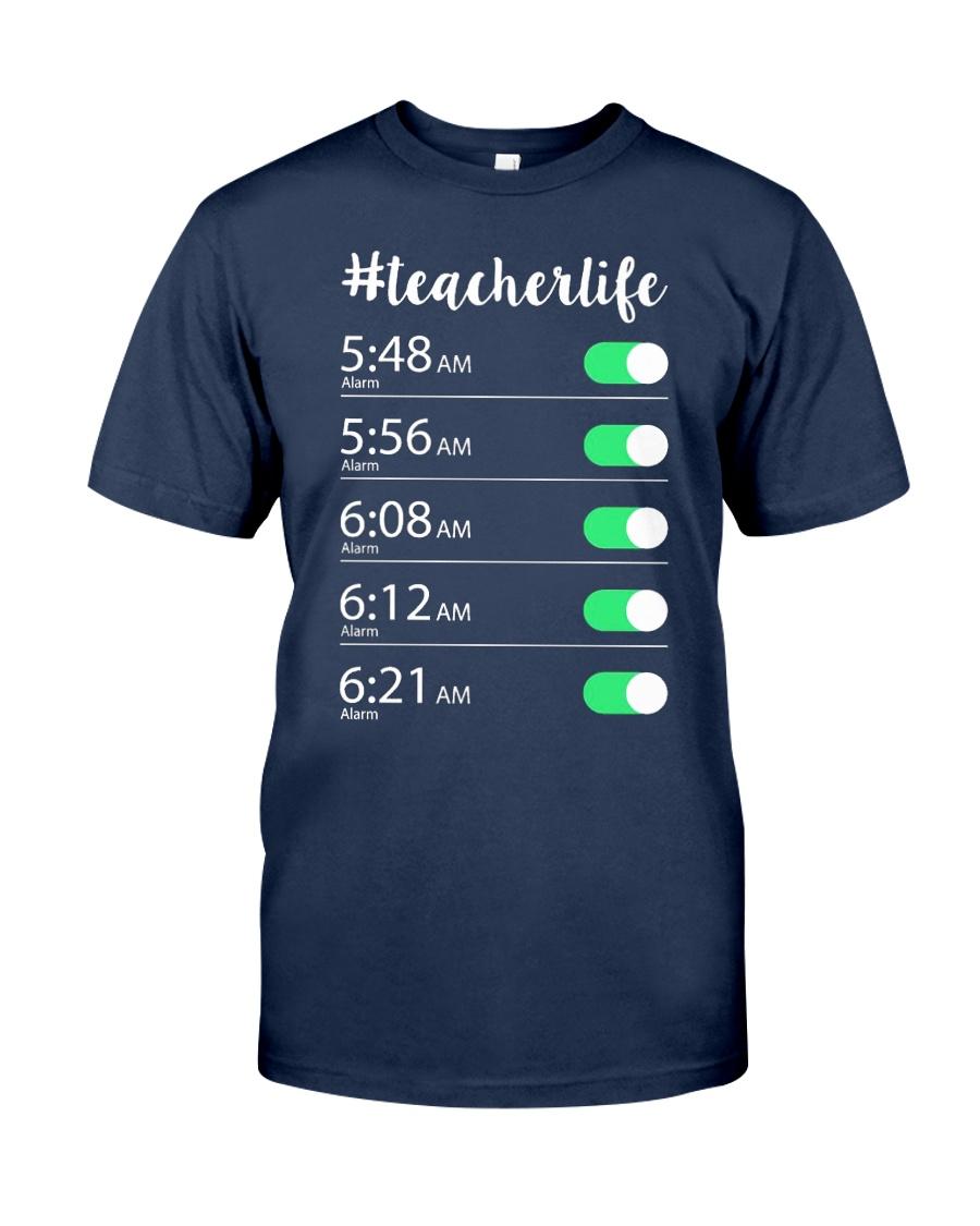 Teacher Life Alarm Clock Classic T-Shirt