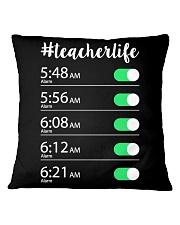 Teacher Life Alarm Clock Square Pillowcase thumbnail