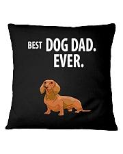 Dachshund Best Dachshund Dad Ever Square Pillowcase thumbnail