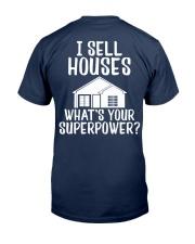 Realtor I Sell Houses Classic T-Shirt back