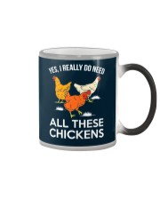 Yes I Really Need All These Chickens Color Changing Mug thumbnail