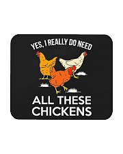Yes I Really Need All These Chickens Mousepad thumbnail