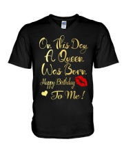 On This Day A Queen Was Born Happy Birthday To Me V-Neck T-Shirt thumbnail