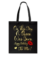 On This Day A Queen Was Born Happy Birthday To Me Tote Bag thumbnail