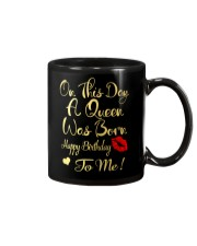 On This Day A Queen Was Born Happy Birthday To Me Mug thumbnail