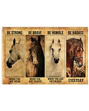 Be strong be brave be humble  17x11 Poster front