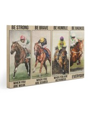 Be strong be brave be humble Horseracing 30x20 Gallery Wrapped Canvas Prints thumbnail