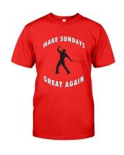 Make Sundays Great Againi Classic T-Shirt front