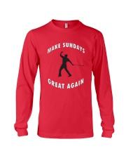 Make Sundays Great Againi Long Sleeve Tee thumbnail