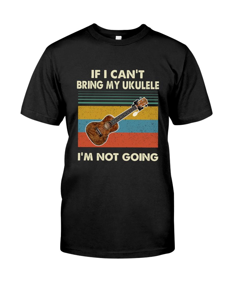 UKULELE NOT GOING Classic T-Shirt