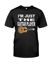 I'M JUST GUITAR PLAYER Classic T-Shirt front