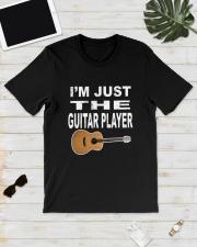 I'M JUST GUITAR PLAYER Classic T-Shirt lifestyle-mens-crewneck-front-17