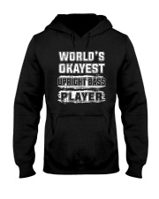 WORLD OKAYEST UPRIGHT BASS Hooded Sweatshirt thumbnail