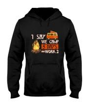 5 DAY CAMPING Hooded Sweatshirt thumbnail