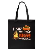 5 DAY CAMPING Tote Bag thumbnail