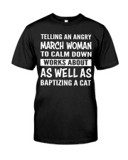 MARCH WOMAN TELLING Classic T-Shirt front