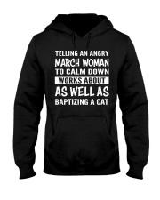 MARCH WOMAN TELLING Hooded Sweatshirt thumbnail