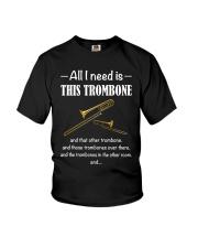 ALL I NEED TROMBONE Youth T-Shirt thumbnail