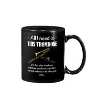 ALL I NEED TROMBONE Mug thumbnail