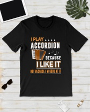 I PLAY ACCORDION BECAUSE I LIKE IT Classic T-Shirt lifestyle-mens-crewneck-front-17