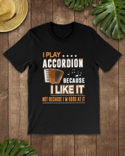 I PLAY ACCORDION BECAUSE I LIKE IT Classic T-Shirt lifestyle-mens-crewneck-front-18