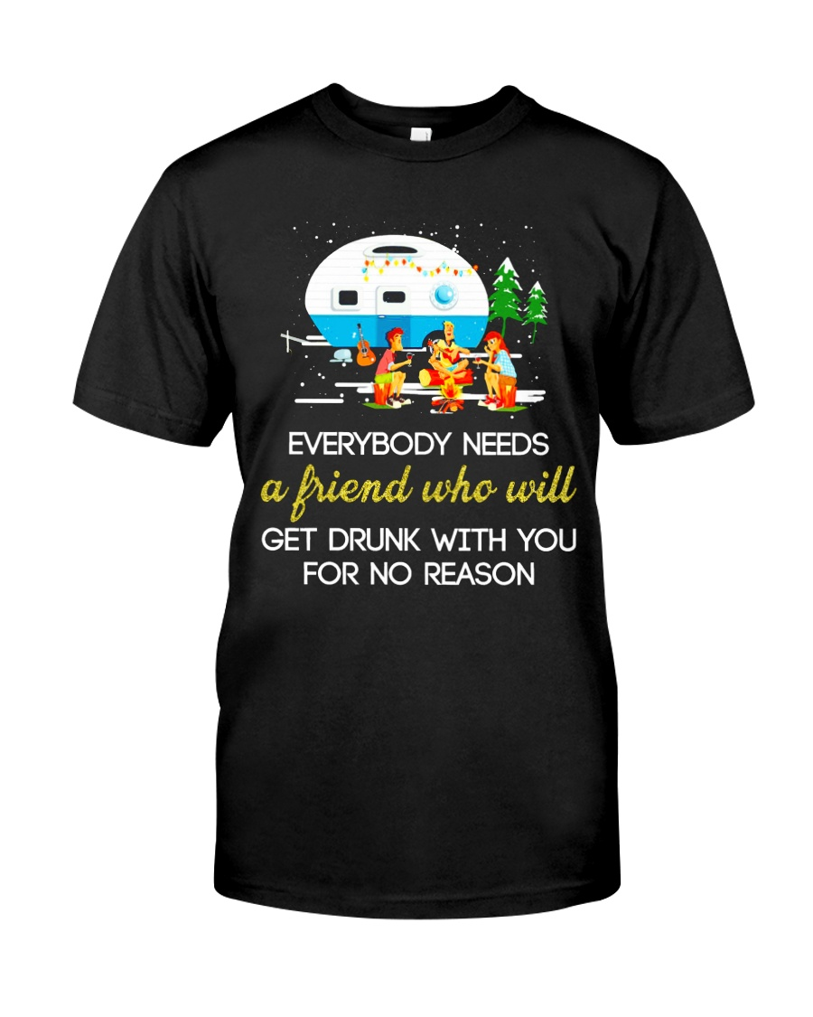 CAMPING NEED FRIEND Classic T-Shirt